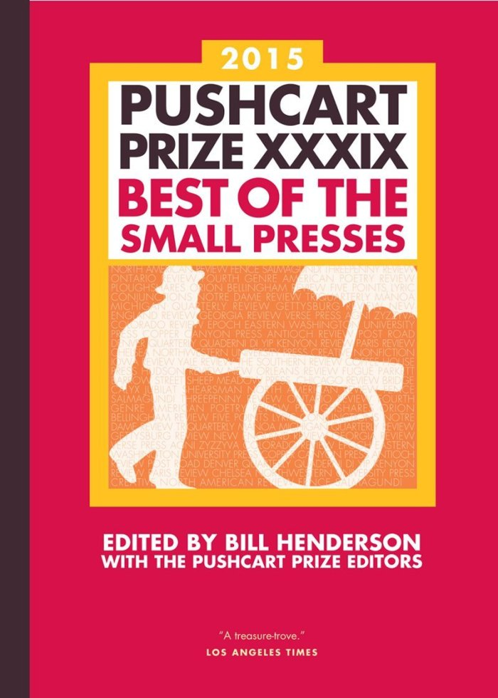 Pushcart Prize Anthology 2015